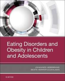 Johannes Hebebrand: Eating Disorders and Obesity in Children and Adolescents, Buch
