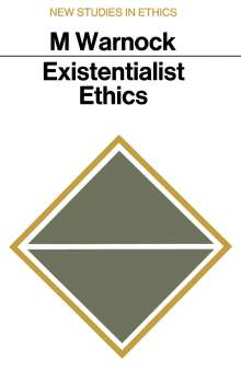 Mary Warnock: Existentialist Ethics, Buch