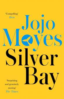 Jojo Moyes: Silver Bay, Buch