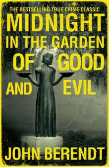 John Berendt: Midnight in the Garden of Good and Evil, Buch