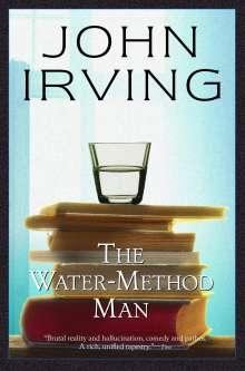 John Irving: The Water-Method Man, Buch