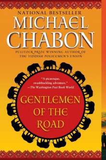 Michael Chabon: Gentlemen of the Road: A Tale of Adventure [Title Page Only], Buch
