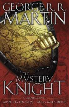 George R. R. Martin: The Mystery Knight: A Graphic Novel, Buch