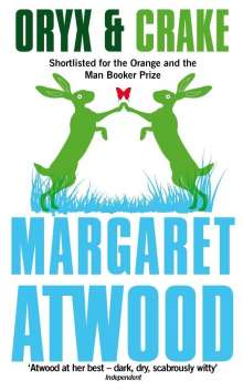 Margaret Atwood (geb. 1939): Oryx and Crake, Buch