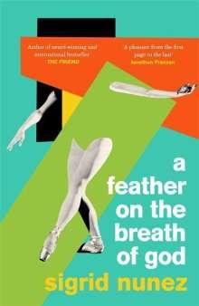 Sigrid Nunez: A Feather on the Breath of God, Buch