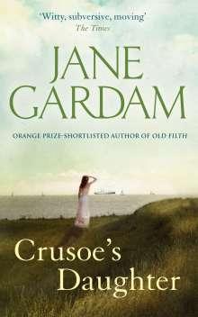 Jane Gardam: Crusoe's Daughter, Buch