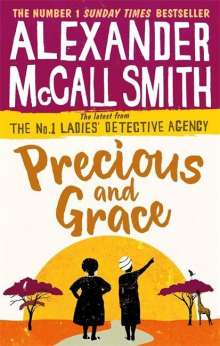 Alexander McCall Smith: Precious and Grace, Buch