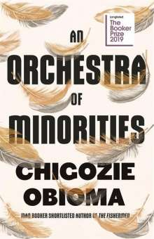 Chigozie Obioma: An Orchestra of Minorities, Buch