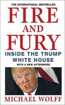 Michael Wolff: Fire and Fury, Buch