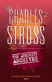 Charles Stross: The Atrocity Archives, Buch