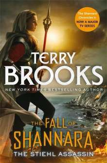Terry Brooks: The Fall of Shannara 03. The Stiehl Assassin, Buch