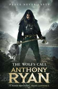 Anthony Ryan: The Wolf's Call, Buch