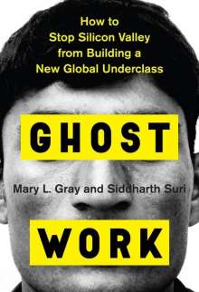 Mary L. Gray: Ghost Work, Buch