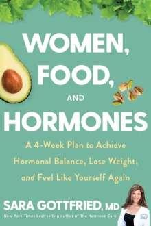 Sara Gottfried: Women, Food, and Hormones, Buch