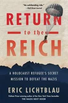 Eric Lichtblau: Return to the Reich, Buch