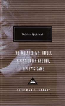 Patricia Highsmith: The Talented Mr. Ripley/Ripley Under Ground/Ripley's Game, Buch