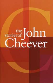 John Cheever: The Stories of John Cheever, Buch