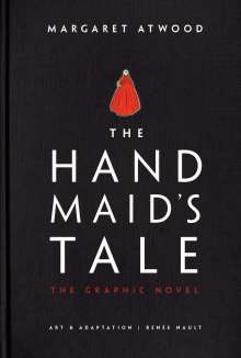 Margaret Atwood (geb. 1939): The Handmaid's Tale (Graphic Novel), Buch