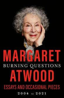 Margaret Atwood (geb. 1939): Burning Questions, Buch