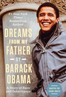 Barack Obama: Dreams from My Father (Adapted for Young Adults), Buch