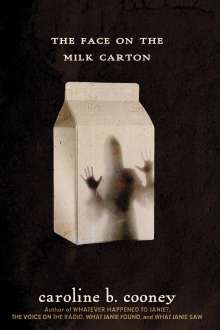 Caroline B. Cooney: The Face on the Milk Carton, Buch