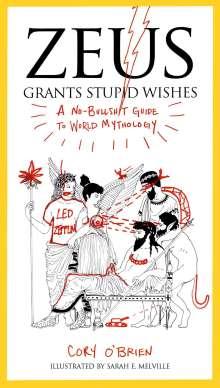 Corey O'Brien (Corey O'Brien): Zeus Grants Stupid Wishes, Buch