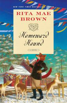 Rita Mae Brown: Homeward Hound, Buch