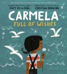 Matt de la Peña: Carmela Full of Wishes, Buch