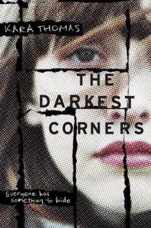 Kara Thomas: The Darkest Corners, Buch