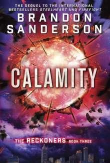Brandon Sanderson: Reckoners 3. Calamity, Buch