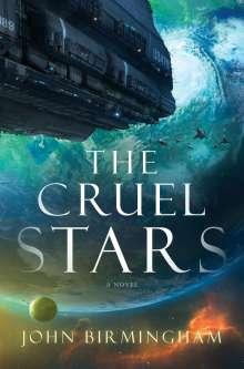 John Birmingham: The Cruel Stars, Buch