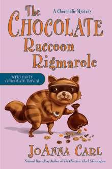 Joanna Carl: The Chocolate Raccoon Rigmarole, Buch