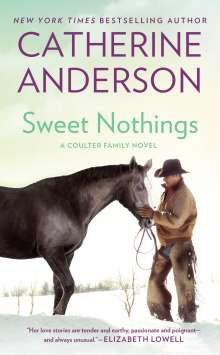 Catherine Anderson: Sweet Nothings, Buch