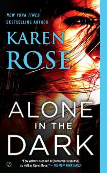 Karen Rose: Alone in the Dark, Buch
