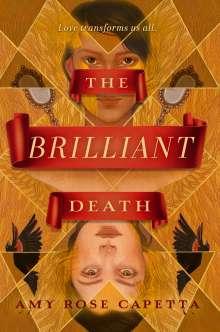 Amy Rose Capetta: The Brilliant Death, Buch