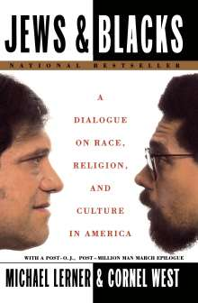 Michael Lerner: Jews and Blacks: A Dialogue on Race, Religion, and Culture in America, Buch