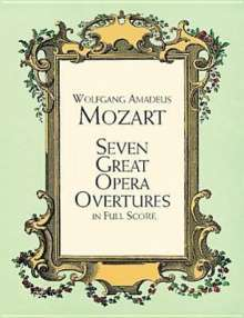 Wolfgang Amadeus Mozart: Seven Great Opera Overtures, Noten