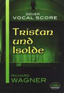 Richard Wagner: Tristan Und Isolde Vocal Score, Noten