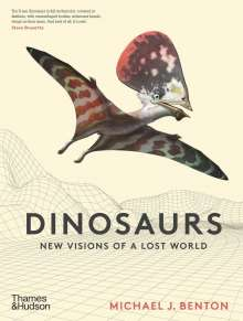 Michael J. Benton: Dinosaurs: New Visions of a Lost World, Buch