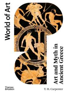 T. H. Carpenter: Art and Myth in Ancient Greece (World of Art), Buch