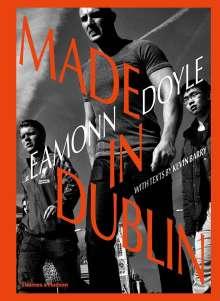 Kevin Barry: Eamonn Doyle: Made In Dublin, Buch