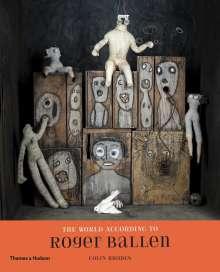 Roger Ballen: The World According to Roger Ballen, Buch