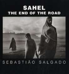 Sebastiao Salgado: Sahel: The End of the Road, Buch