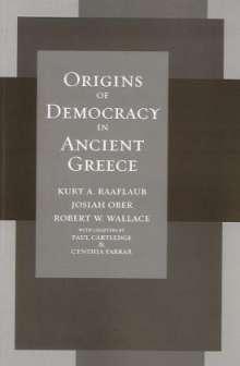 Kurt A. Raaflaub: Origins of Democracy in Ancient Greece, Buch