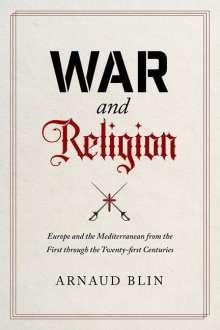 Arnaud Blin: War and Religion, Buch