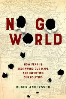 Ruben Andersson: No Go World, Buch