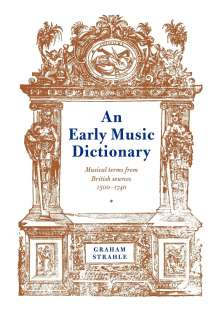 An Early Music Dictionary: Musical Terms from British Sources 1500 1740, Buch