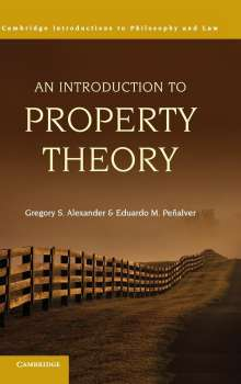 Gregory S. Alexander: An Introduction to Property Theory, Buch