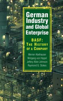 Werner Abelshauser: German Industry and Global Enterprise, Buch