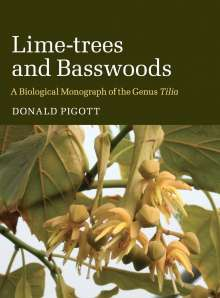 Donald Pigott: Lime-trees and Basswoods, Buch